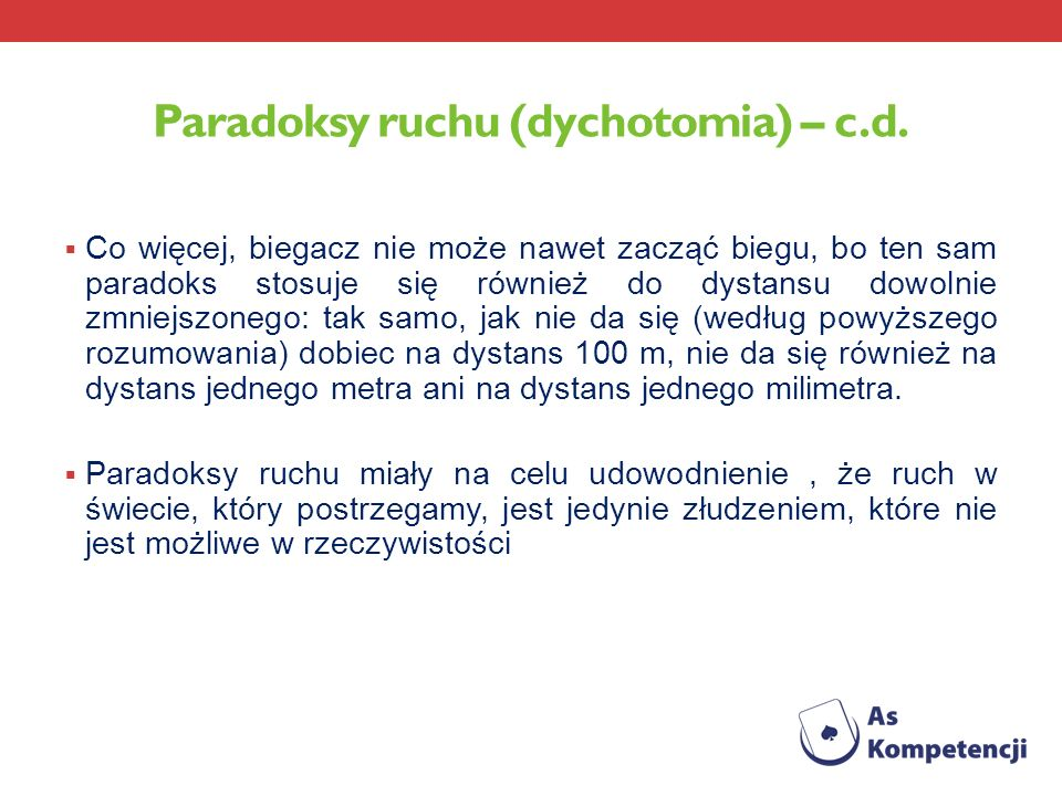 Paradoksy ruchu (dychotomia) – c.d.