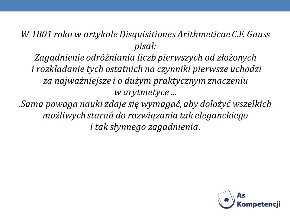 W 1801 roku w artykule Disquisitiones Arithmeticae C. F