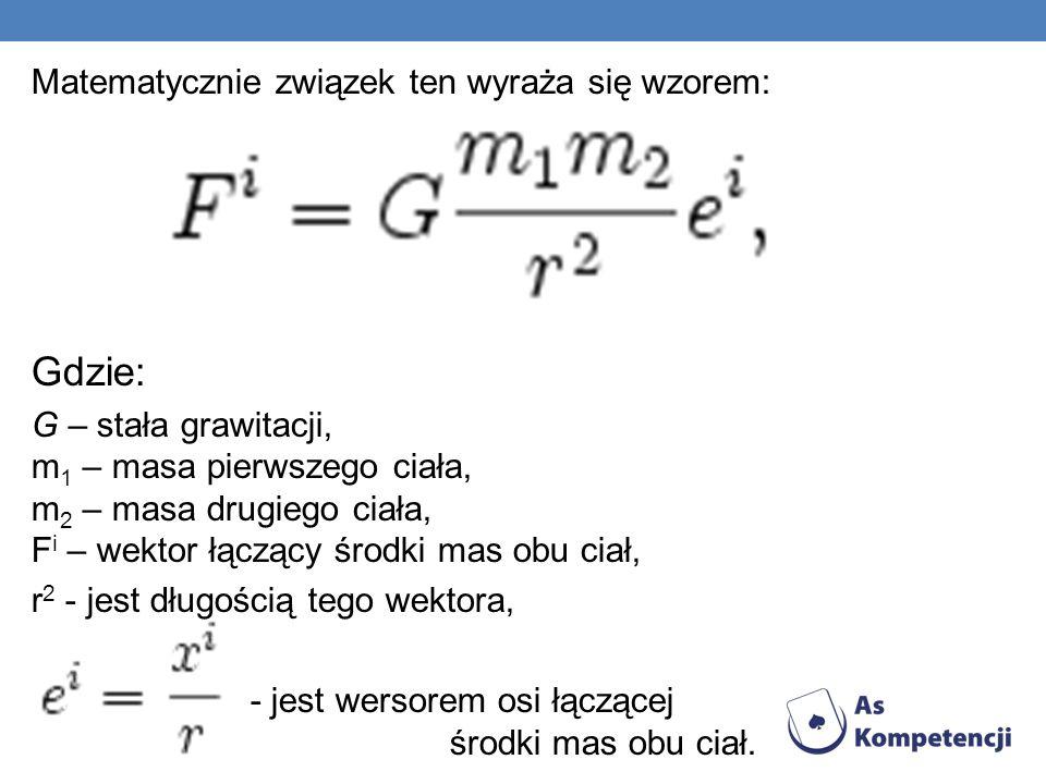 Gdzie: Matematycznie związek ten wyraża się wzorem: