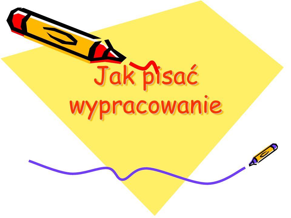 Jak pisać wypracowanie