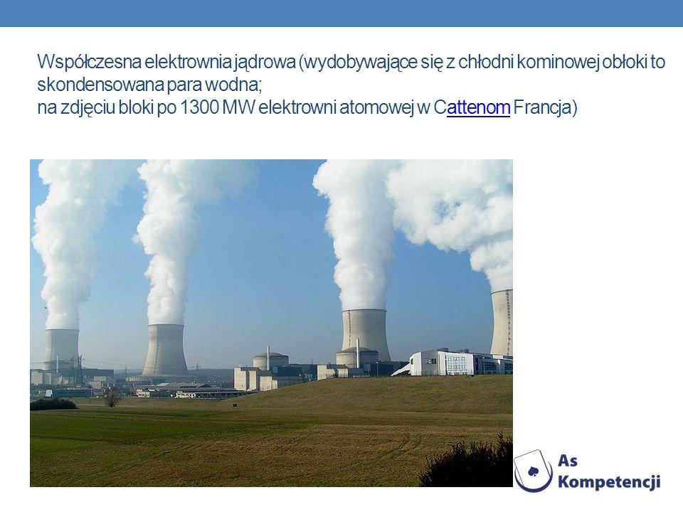 Współczesna elektrownia jądrowa (wydobywające się z chłodni kominowej obłoki to skondensowana para wodna; na zdjęciu bloki po 1300 MW elektrowni atomowej w Cattenom Francja)