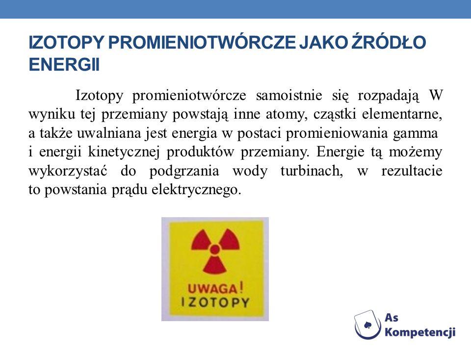 Izotopy Promieniotwórcze jako źródło energii