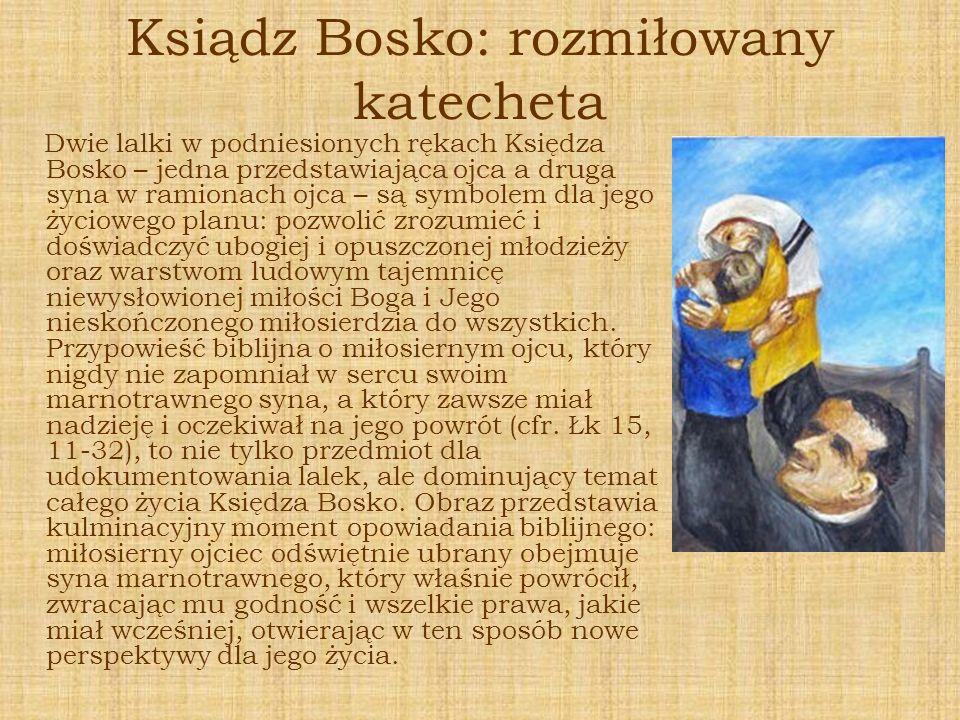 Ksiądz Bosko: rozmiłowany katecheta