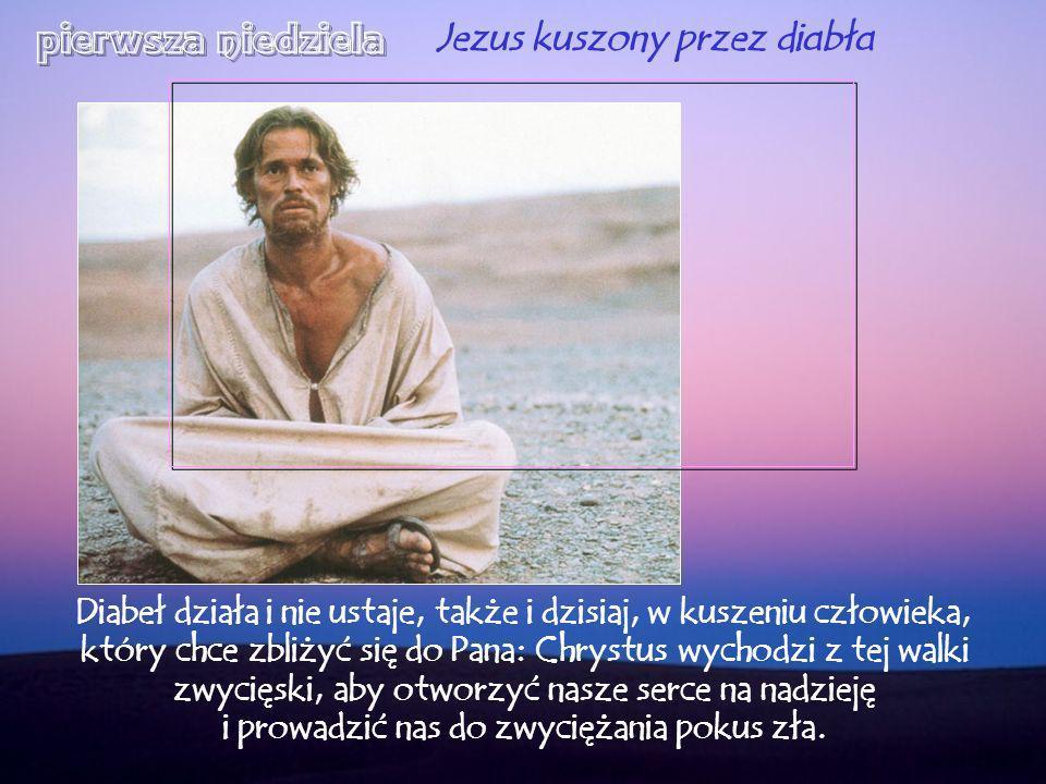 pierwsza niedziela Jezus kuszony przez diabła