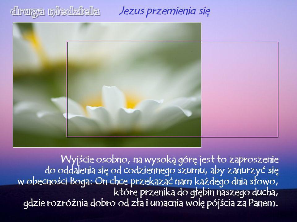 druga niedziela Jezus przemienia się