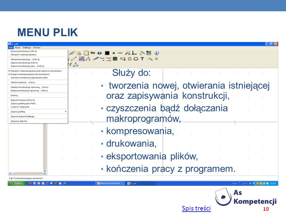 MENU plik Służy do: tworzenia nowej, otwierania istniejącej oraz zapisywania konstrukcji, czyszczenia bądź dołączania makroprogramów,