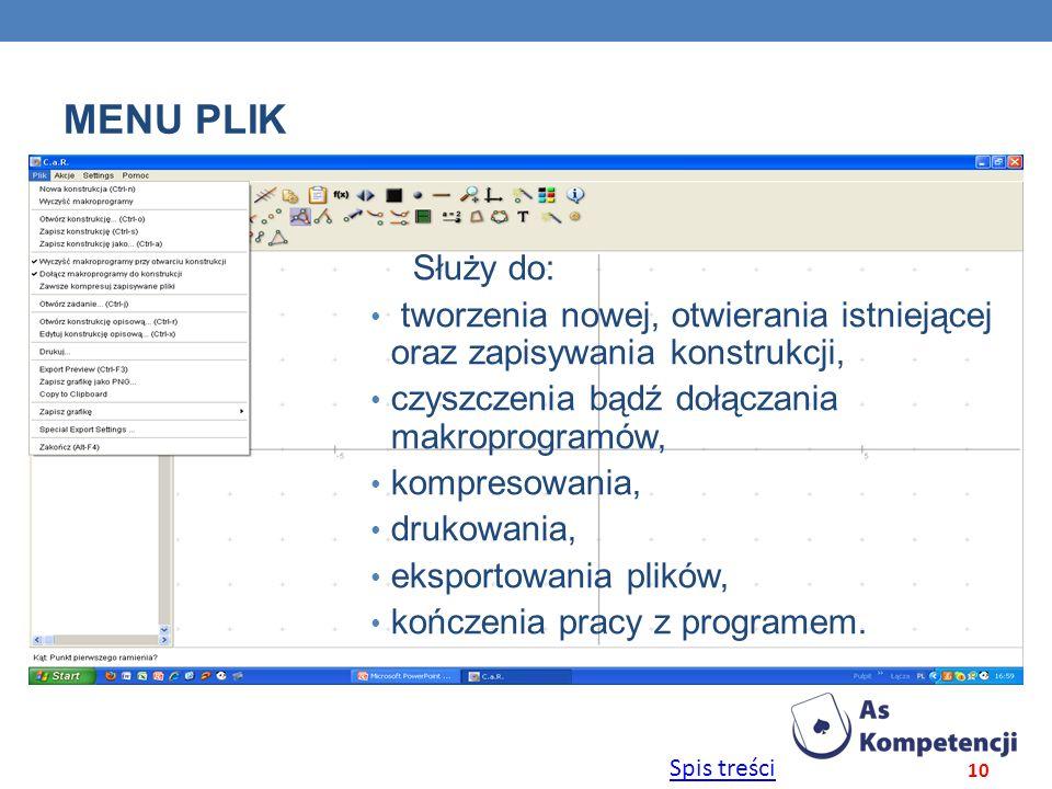 MENU plikSłuży do: tworzenia nowej, otwierania istniejącej oraz zapisywania konstrukcji, czyszczenia bądź dołączania makroprogramów,