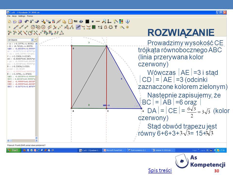 ROZWIĄZANIE Prowadzimy wysokość CE trójkąta równobocznego ABC (linia przerywana kolor czerwony)
