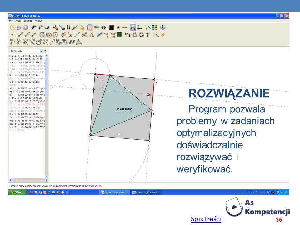 ROZWIĄZANIE Program pozwala problemy w zadaniach optymalizacyjnych doświadczalnie rozwiązywać i weryfikować.