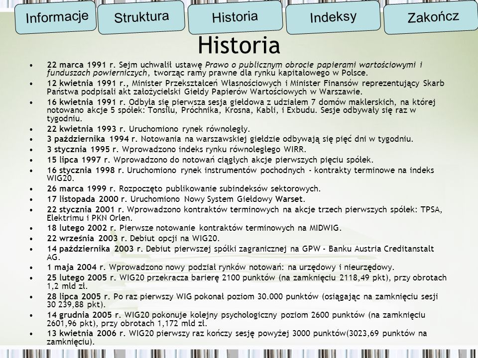 Historia Informacje Struktura Historia Indeksy Zakończ