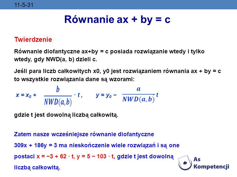Równanie ax + by = c Twierdzenie 11-5-31