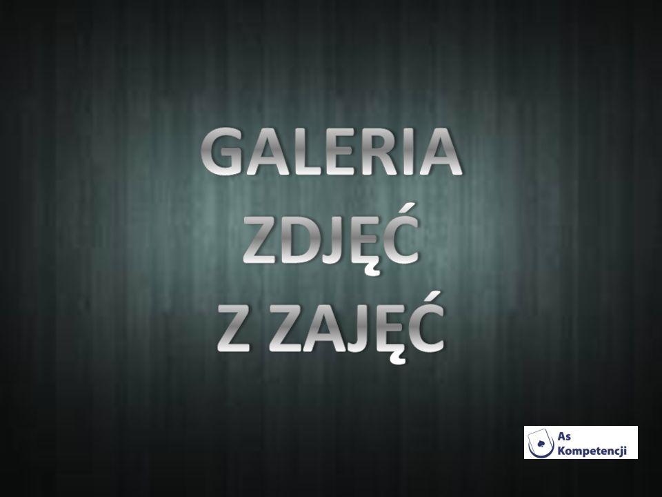 GALERIA ZDJĘĆ Z ZAJĘĆ