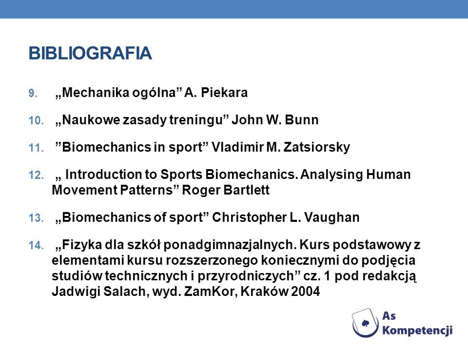 "BIBLIOGRAFIA ""Mechanika ogólna A. Piekara"