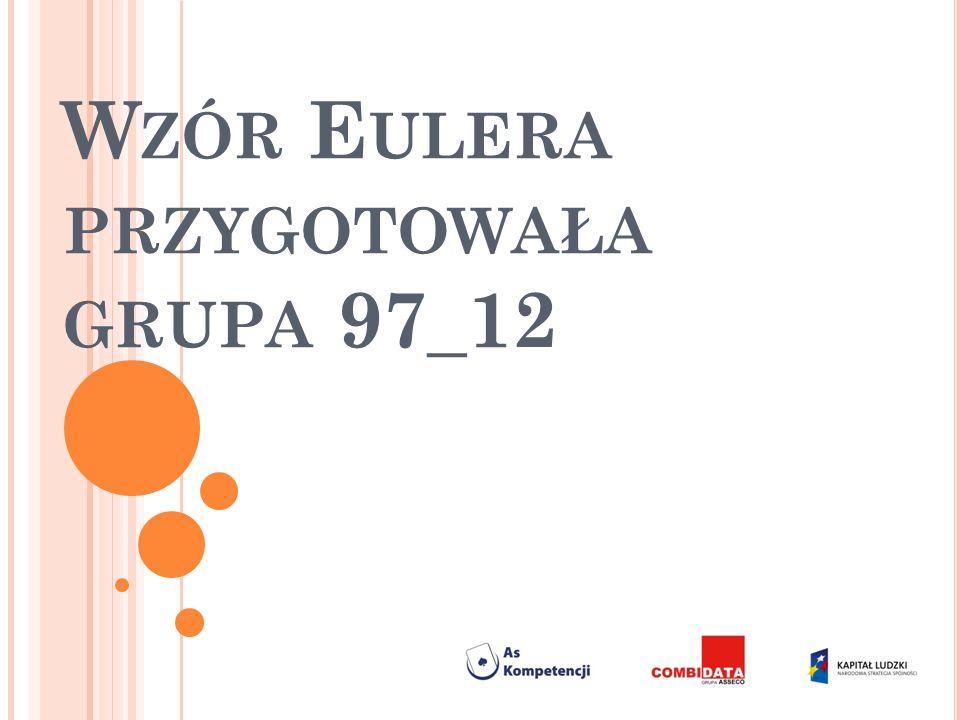 Wzór Eulera przygotowała grupa 97_12