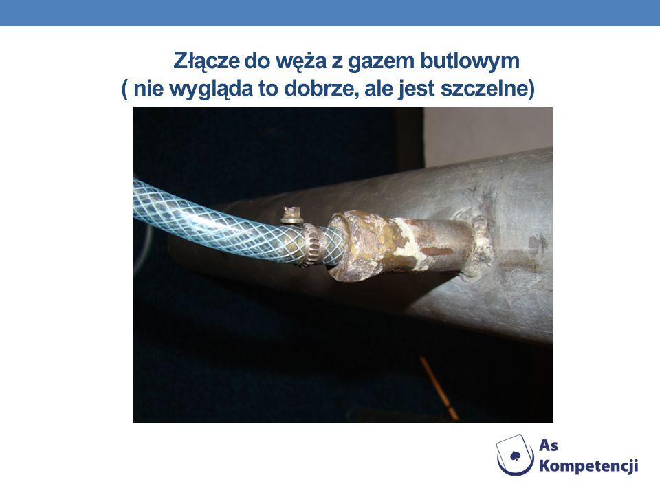 Złącze do węża z gazem butlowym ( nie wygląda to dobrze, ale jest szczelne)