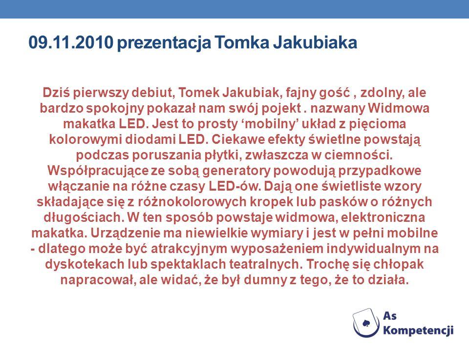 09.11.2010 prezentacja Tomka Jakubiaka