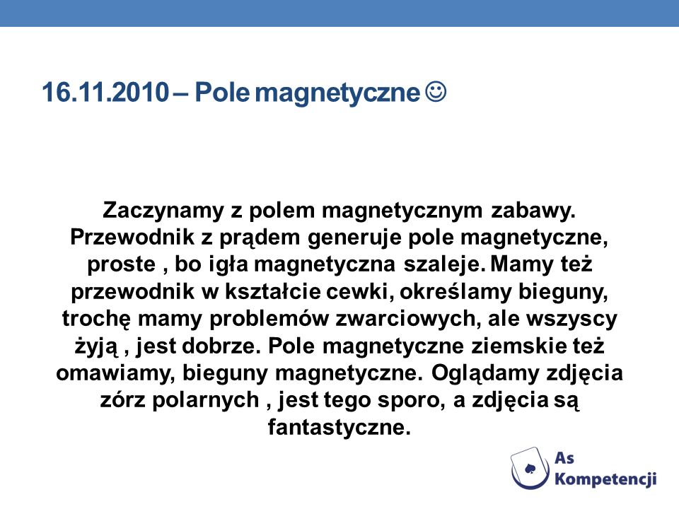 16.11.2010 – Pole magnetyczne 