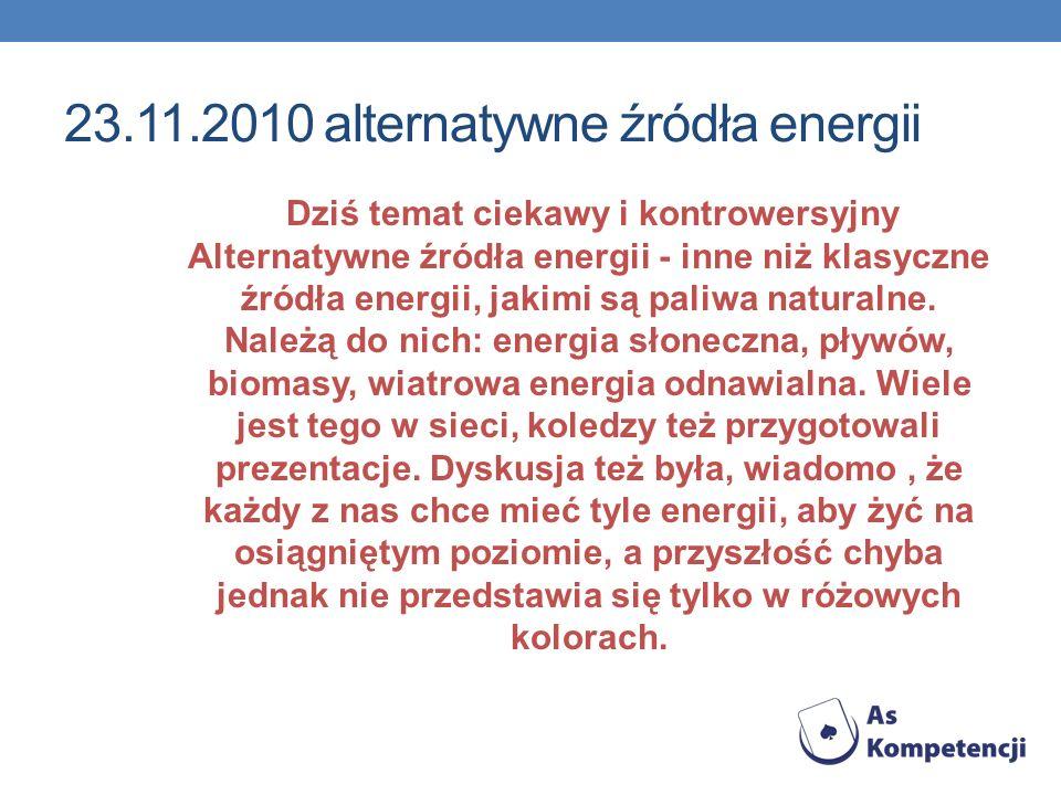 23.11.2010 alternatywne źródła energii