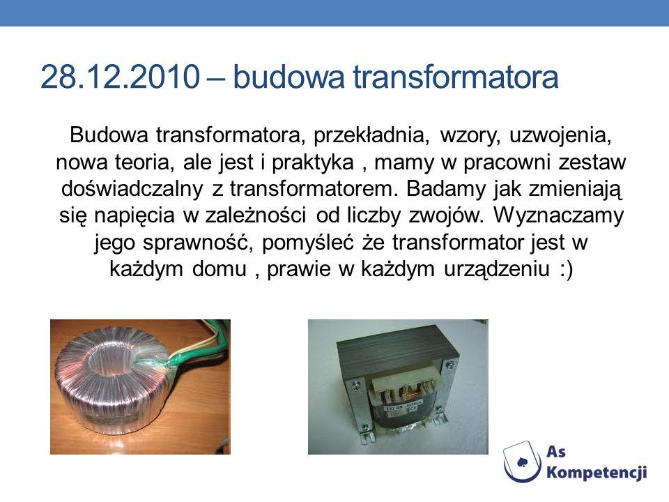 28.12.2010 – budowa transformatora