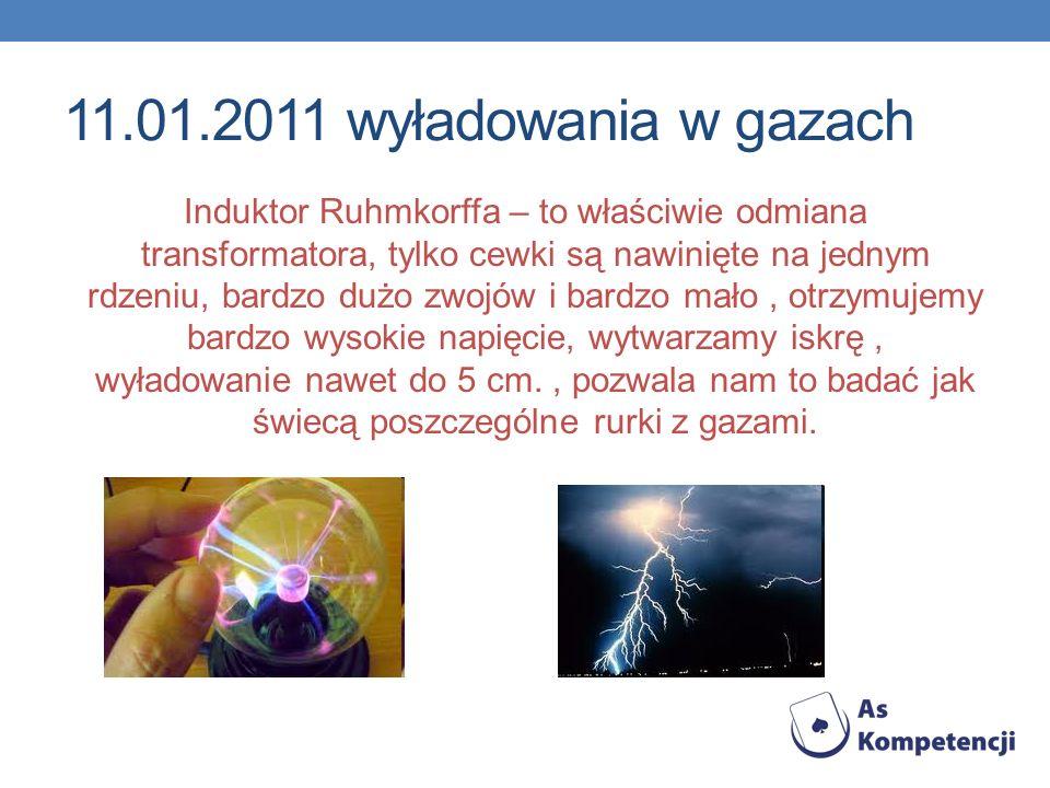 11.01.2011 wyładowania w gazach