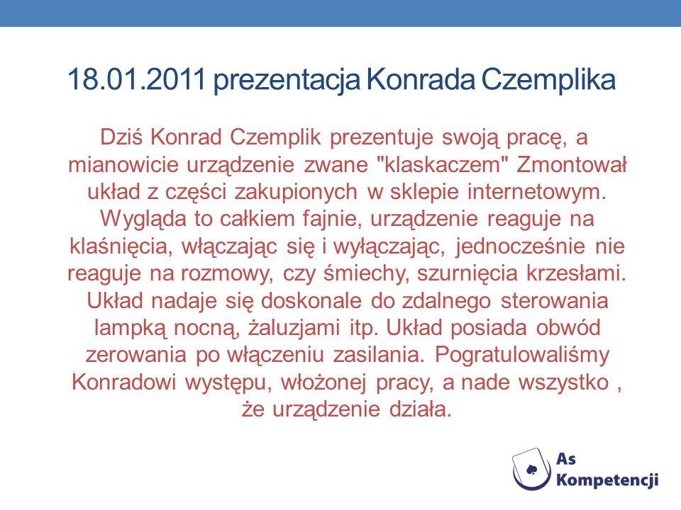 18.01.2011 prezentacja Konrada Czemplika