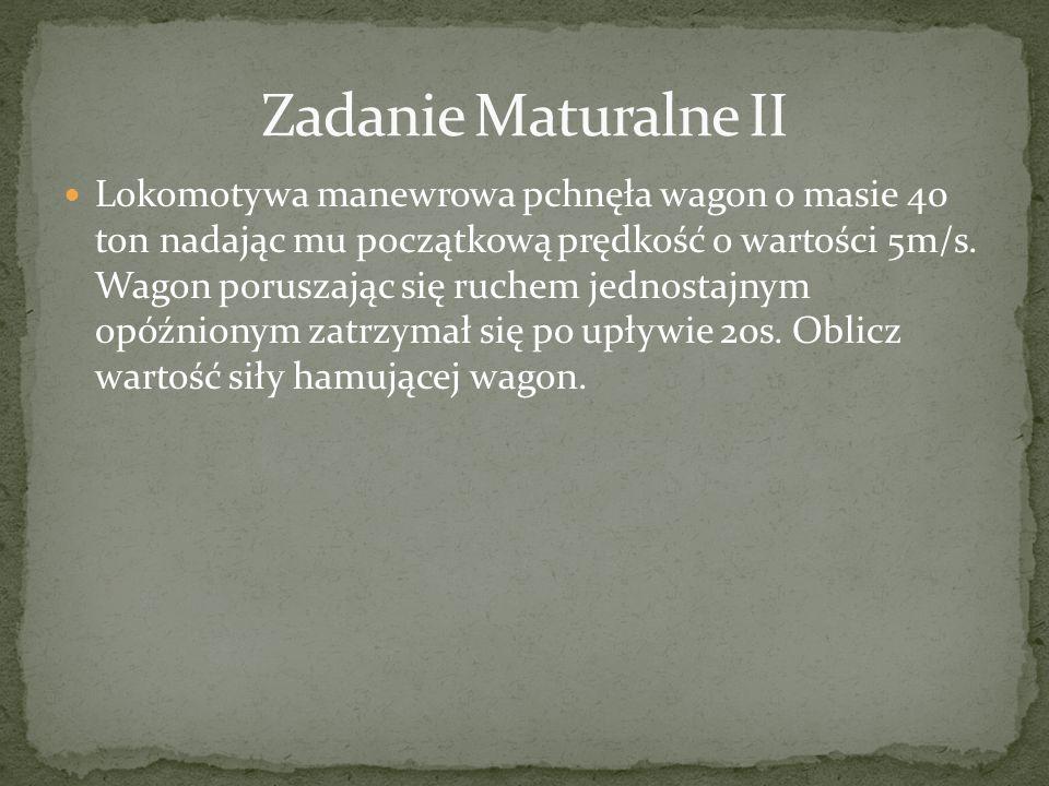 Zadanie Maturalne II