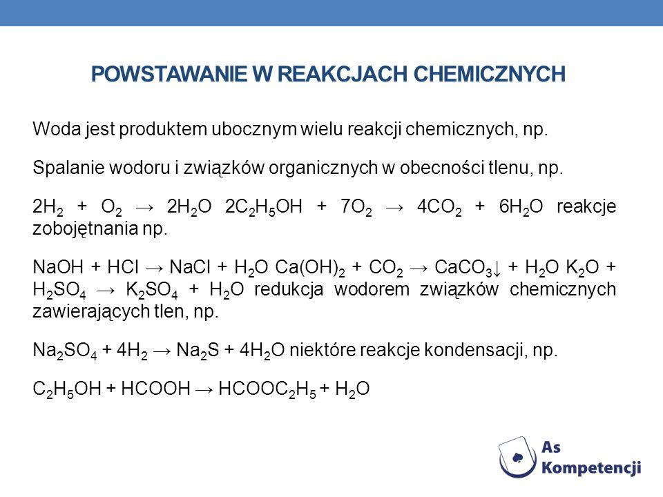 Powstawanie w reakcjach chemicznych