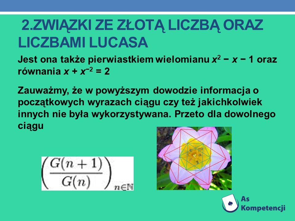 2.związki ze złotą liczbą oraz liczbami Lucasa