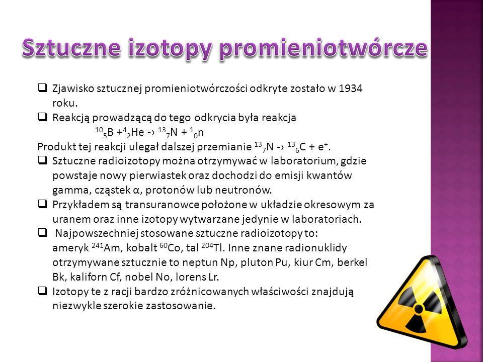 Sztuczne izotopy promieniotwórcze