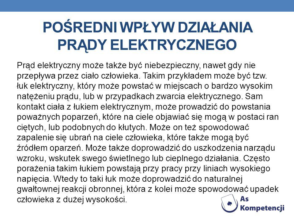 Pośredni wpływ działania prądy elektrycznego