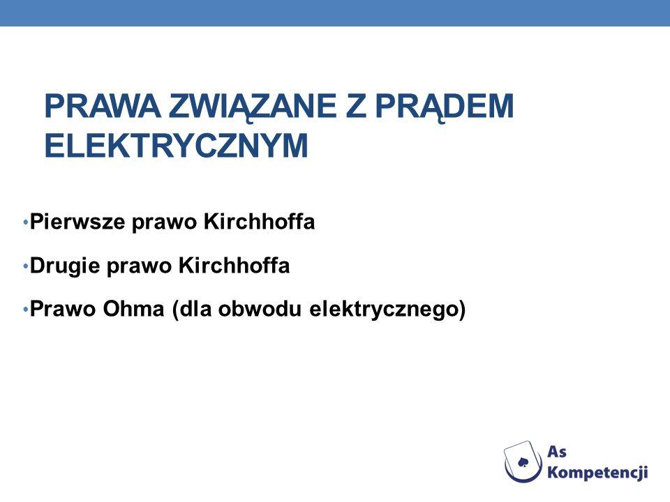 Prawa związane z prądem elektrycznym