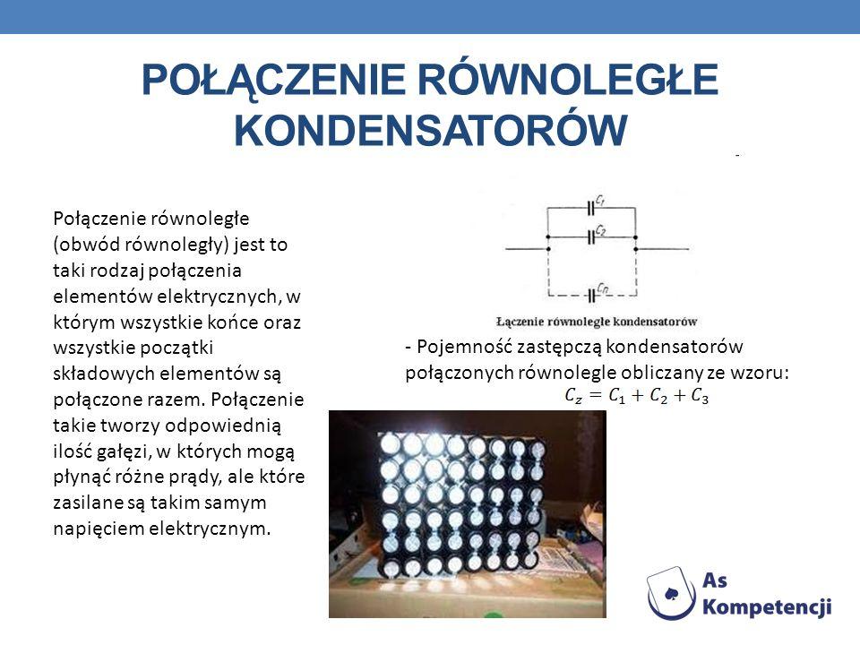 Połączenie równoległe kondensatorów