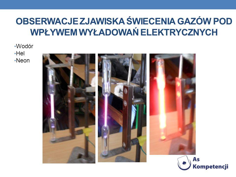 Obserwacje zjawiska świecenia gazów pod wpływem wyładowań elektrycznych
