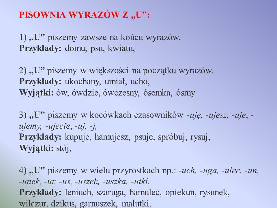"""PISOWNIA WYRAZÓW Z """"U :"""