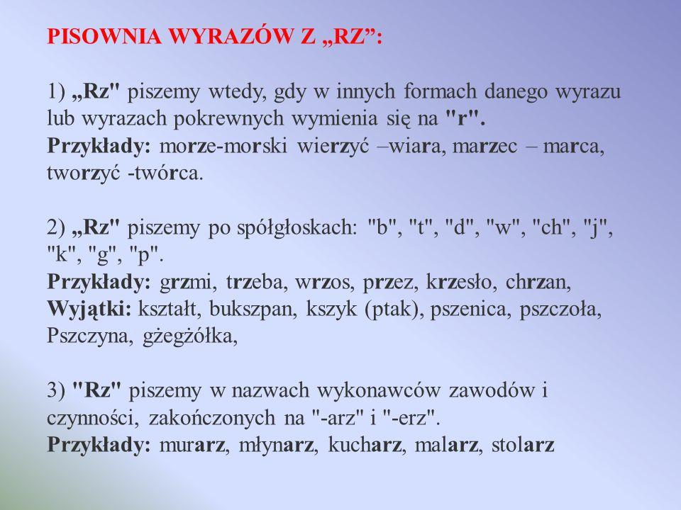 """PISOWNIA WYRAZÓW Z """"RZ :"""