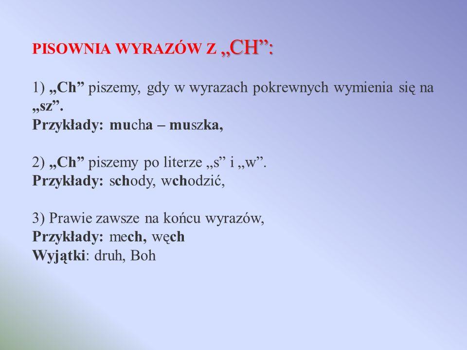 """PISOWNIA WYRAZÓW Z """"CH :"""