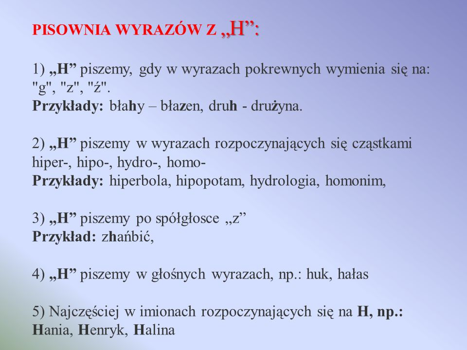 """PISOWNIA WYRAZÓW Z """"H :"""