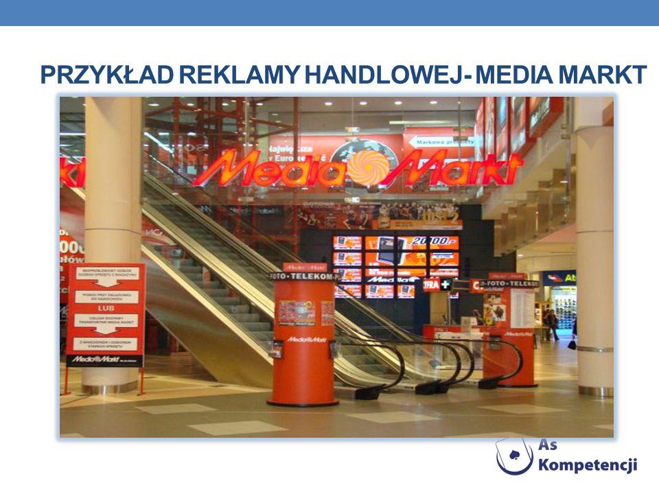 Przykład reklamy handlowej- Media Markt