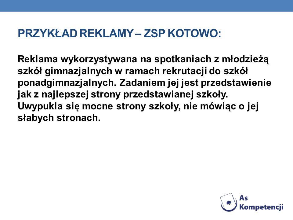 Przykład reklamy – ZSP Kotowo: