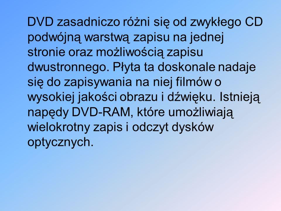 DVD zasadniczo różni się od zwykłego CD podwójną warstwą zapisu na jednej stronie oraz możliwością zapisu dwustronnego.