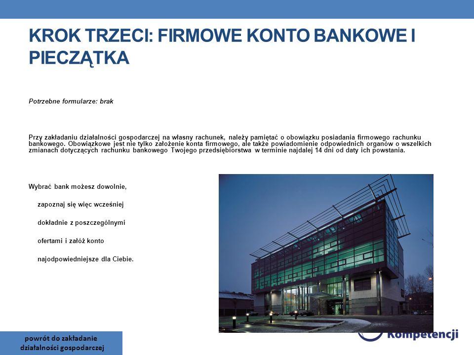 Krok trzeci: Firmowe konto bankowe i pieczątka