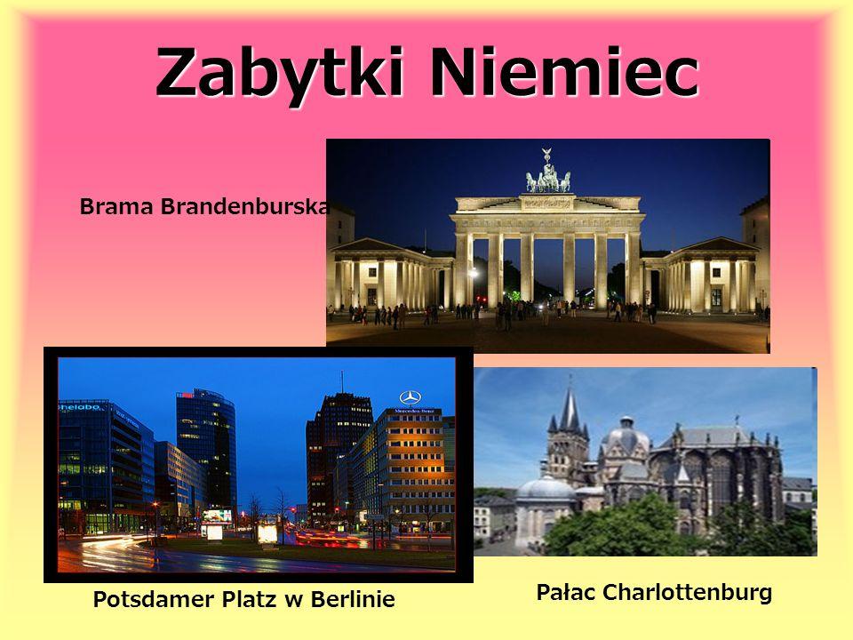 Zabytki Niemiec Brama Brandenburska Pałac Charlottenburg