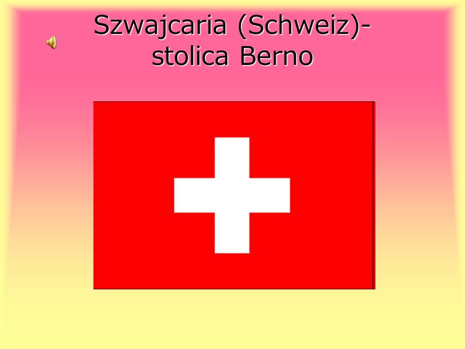 Szwajcaria (Schweiz)- stolica Berno