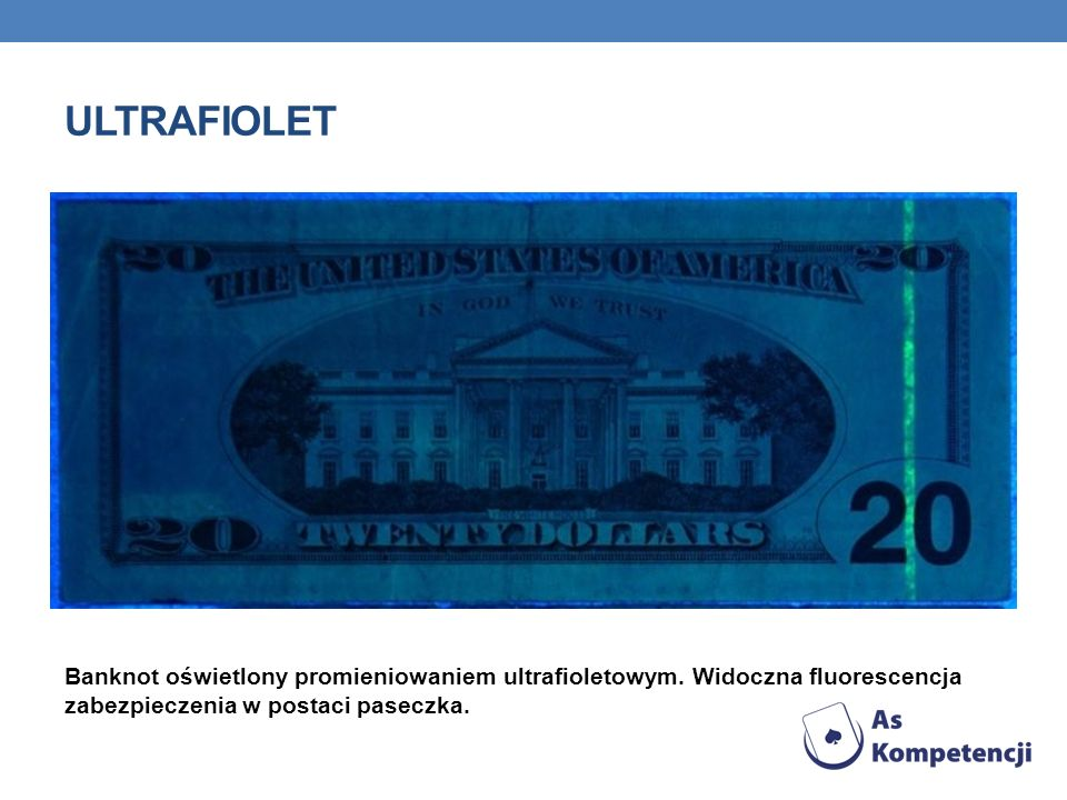 Ultrafiolet Banknot oświetlony promieniowaniem ultrafioletowym.
