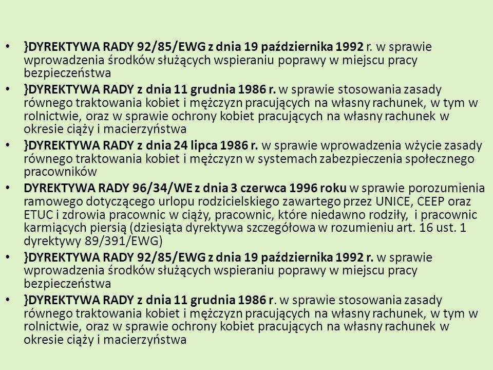 }DYREKTYWA RADY 92/85/EWG z dnia 19 października 1992 r