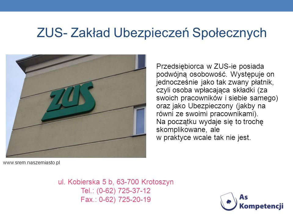ZUS- Zakład Ubezpieczeń Społecznych