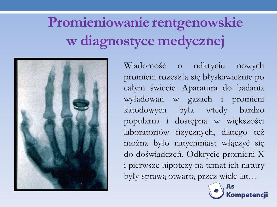 Promieniowanie rentgenowskie w diagnostyce medycznej