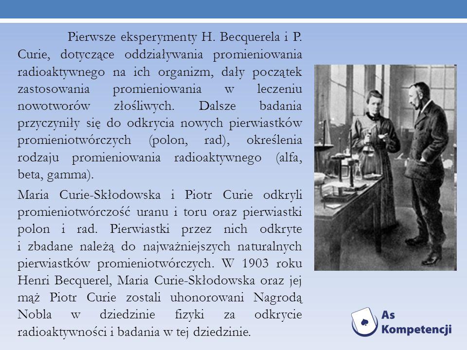 Pierwsze eksperymenty H. Becquerela i P