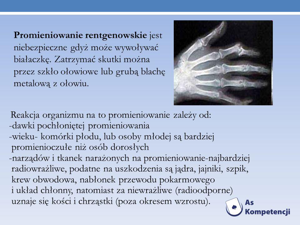 Reakcja organizmu na to promieniowanie zależy od: -dawki pochłoniętej promieniowania -wieku- komórki płodu, lub osoby młodej są bardziej promienioczułe niż osób dorosłych -narządów i tkanek narażonych na promieniowanie-najbardziej radiowrażliwe, podatne na uszkodzenia są jądra, jajniki, szpik, krew obwodowa, nabłonek przewodu pokarmowego i układ chłonny, natomiast za niewrażliwe (radioodporne) uznaje się kości i chrząstki (poza okresem wzrostu).