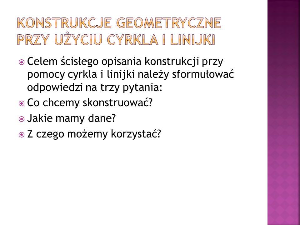 Konstrukcje geometryczne przy użyciu cyrkla i linijki